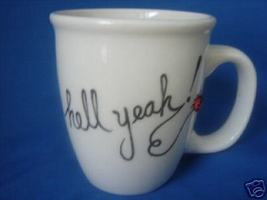 Personalized Ceramic Coffee Mug Hell Yeah  Lady... - $12.50
