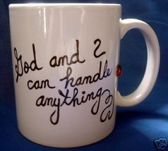 Personalized Ceramic Coffee Mug God and  I  Handpainted - $12.50