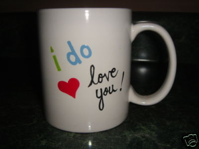 Personalized Ceramic Mug. I do love you