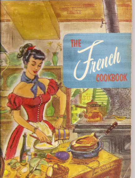 French Cookbook 141 World Renowned French Recipes Culinary