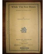 1945 TERENCE RATTIGAN - While the Sun Shines PLAY rare - $20.00