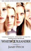 White Oleander [Paperback] [Jan 01, 1999] Janet Fitch - $1.50