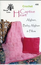 Captive Heart Afghan, Baby Afghan, Pillow Shady Lane Crochet Pattern Boo... - $5.37