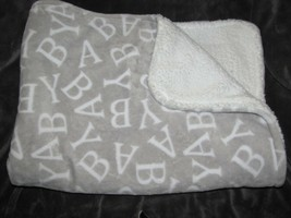 Just Born Baby Blanket Gray White Sherpa Thick Plush Letters B-A-B-Y ABC - $59.39