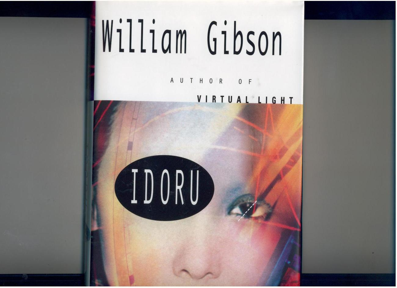Primary image for William Gibson - IDORU - 1996 - hb/dj, 1st/1st