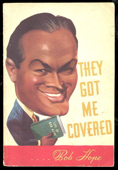 "1941 Bob Hope ""They Got Me Covered"" Book"