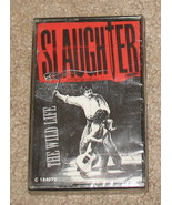 Slaughter The Wild Life Cassette Sealed 1992  - $6.99