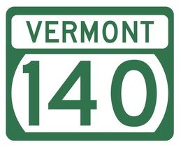 Vermont State Highway 140 Sticker Decal R5334 Highway Route Sign - $1.45+