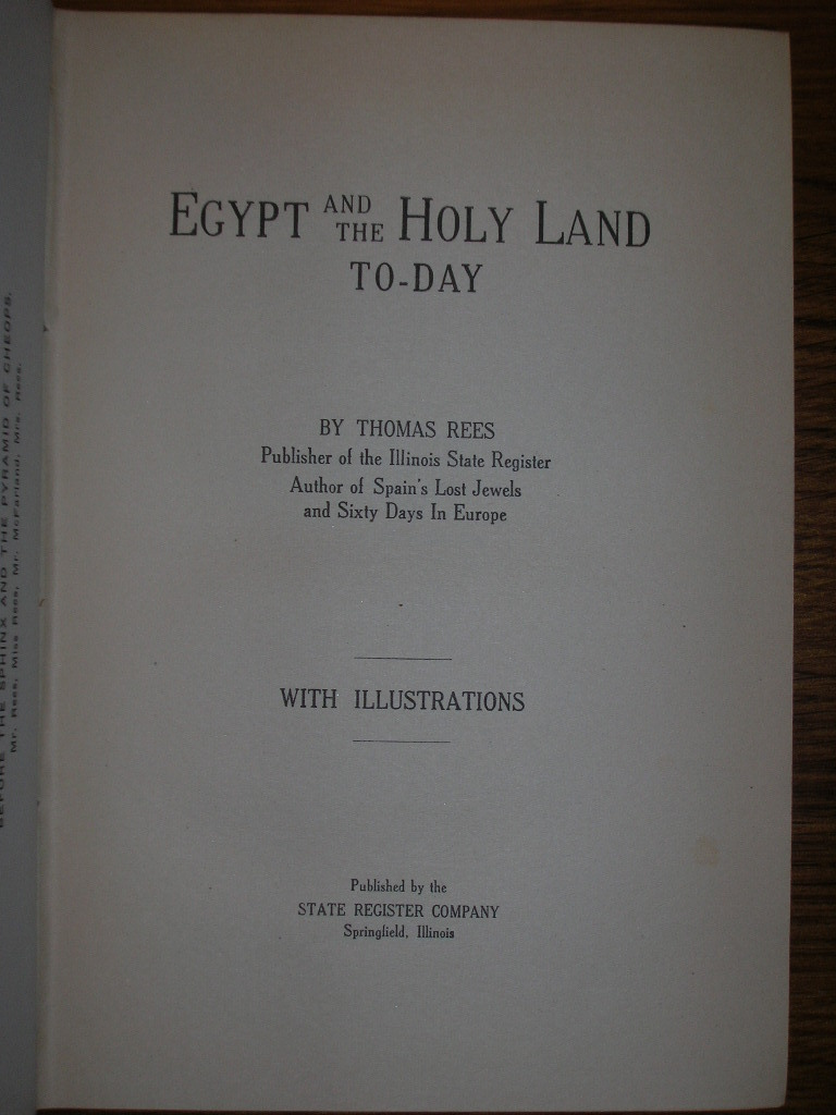 1922 EGYPT and HOLY LAND TODAY Thomas Rees SIGNED [1ST]