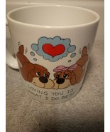 "RUSS COFFEE MUG--""LOVING YOU IS WHAT I DO BEST""--PUPPIES / DOG----FREE S... - $16.37"