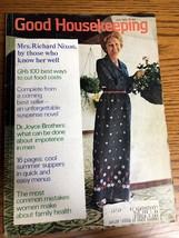 Vintage Good Housekeeping Magazine July 1973 Mrs. Richard Nixon Dr. Joyce - $14.64