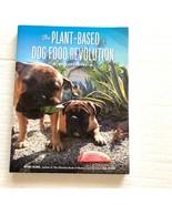Plant-Based Dog Food Revolution With 50 Recipes Mimi Kirk Lisa Kirk Pets - $11.87