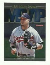 1998 Bowman - 1991 Minor League Mvp - Manny Ramirez - Cleveland Indians - #MVP9 - $0.99