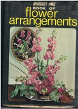 Vintage Woman's Own Book of Flower Arrangements How To Book - $10.95