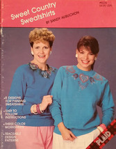 Sweet Country Sweatshirts By Sandy Aubuchon Fabric Tole Painting Book RA... - $7.98