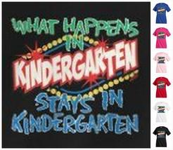 WHAT HAPPENS IN KINDERGARTEN T-shirt Kid's Children Unisex Girl Boy Funn... - $12.99
