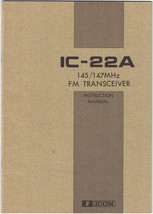 ICOM IC-22A 145-147 MHz FM TRANSCEIVER Instruction Manual - Original - E... - $13.10