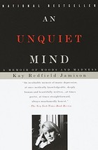 An Unquiet Mind: A Memoir of Moods and Madness [Paperback] Jamison, Kay Redfield image 2
