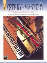 From Mystery to Mastery, Book 2 [Nov 01, 1996] Ingrid Jacobson Clarfield... - $87.22