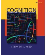 Cognition: Theories and Applications (PSY 384 Cognitive Psychology) Reed... - $1.98