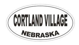 Cortland Nebraska Oval Bumper Sticker or Helmet Sticker D5196 Oval - $1.39+