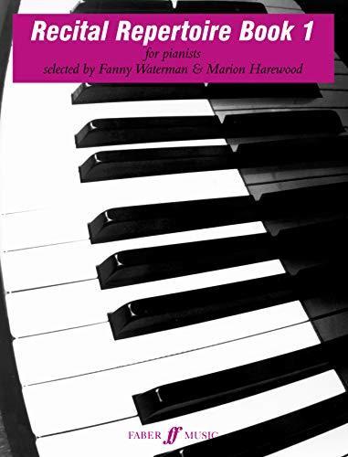 Recital Repertoire, Bk 1 (Faber Edition: The Waterman / Harewood Piano Series) [