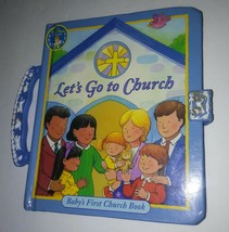 Lets Go To Church  Baby's First Church Book By Allia Zobel-Nolan - $18.00