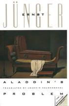 Aladdin's Problem (The Eridanos Library) [Hardcover] [Oct 01, 1992] Junger, Erns