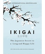 Ikigai:The Japanese Secret to a Long and Happy Life by Hector Garcia (Ha... - $15.00