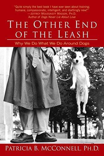 The Other End of the Leash: Why We Do What We Do Around Dogs [Paperback] Patrici