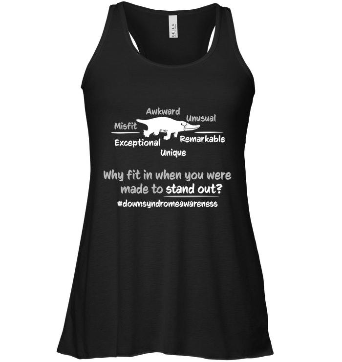 Down Syndrome Awareness Flowy Racerback Tank Kids Adults Why Fit In