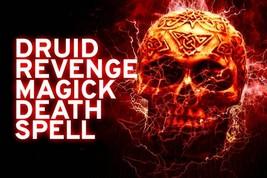 ELITE DRUID DEATH MAGICK REVENGE SPELL! FORBIDDEN MAGICK! END THEIR TERROR! - $187.49