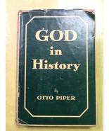 Otto Piper God In History 1939 Hardcover Book - $0.99