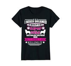 Australian Shepherd Mom -Australian Shepherd Dog Mom T-Shirt - $19.99+