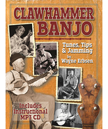 Clawhammer Banjo Tunes,Tips,& Jamming by Wayne Erbsen/Book w/CD Set - $22.95