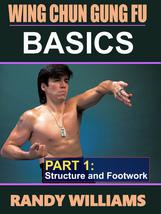 Wing Chun Gung Fu Basics #1 Structure & Footwork DVD Randy Williams - $22.00