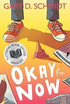 Okay for Now [Paperback] Schmidt, Gary D. image 2