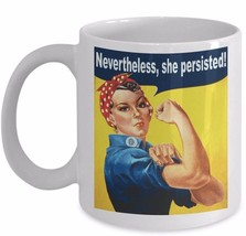 Wife Mom Daughter Gift Nevertheless, She Persisted - Rosie the Riveter W... - £10.96 GBP+