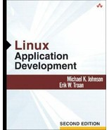 Linux Application Development by Erik W. Troan and Michael K. Johnson (2... - $10.84