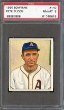 1950 Bowman #140 Pete Suder Psa 8 Rc Rookie Athletics *DS8318 - $93.00