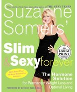 Suzanne Somers' Slim and Sexy Forever: The Hormone Solution for Permanen... - $9.76
