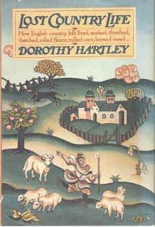 Primary image for Lost Country Life: How English country folk lived, worked, threshed, thatched, r
