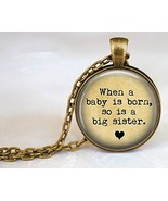 Big Sister Jewelry: When A Baby Is Born So Is A Big Sister/Aunt/Auntie/C... - $31.00