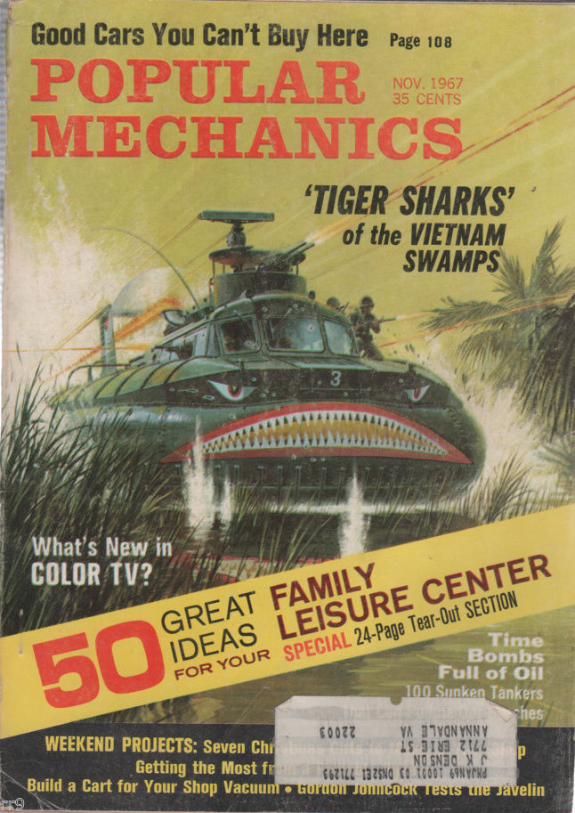 Primary image for Popular Mechanics Magazine November 1967 Tiger Sharks of the VIETNAM SWAMPS