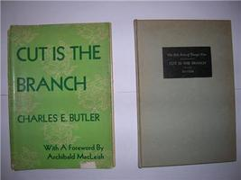 1945 Charles E. Butler CUT IS THE BRANCH poems 1ST ED. - $35.00