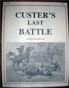 CUSTER'S LAST BATTLE Little Big Horn ARTICLE 1891