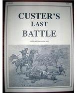 CUSTER'S LAST BATTLE Little Big Horn ARTICLE 1891 - $10.00