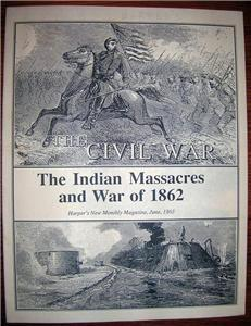 INDIAN MASSACRES and WAR of 1862 Harper's Monthly 1863