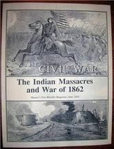 INDIAN MASSACRES and WAR of 1862 Harper's Month... - $10.00