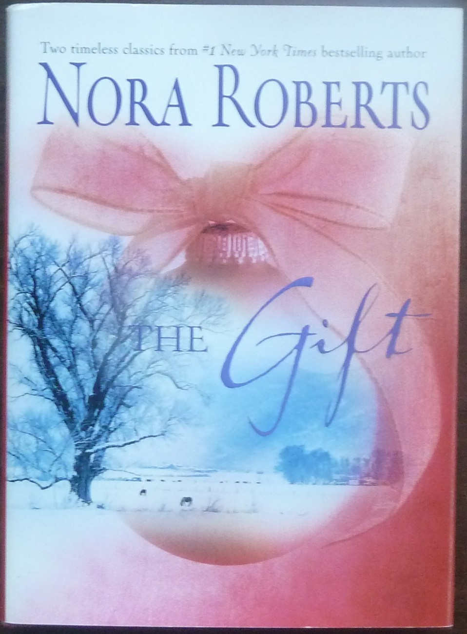 The Gift 2 in 1 Home for Christmas and All I Want for Christmas by Nora Roberts